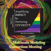 13th IMAG Multiscale Modeling Consortium Meeting: Amplifying Impact by Nurturing Diversity